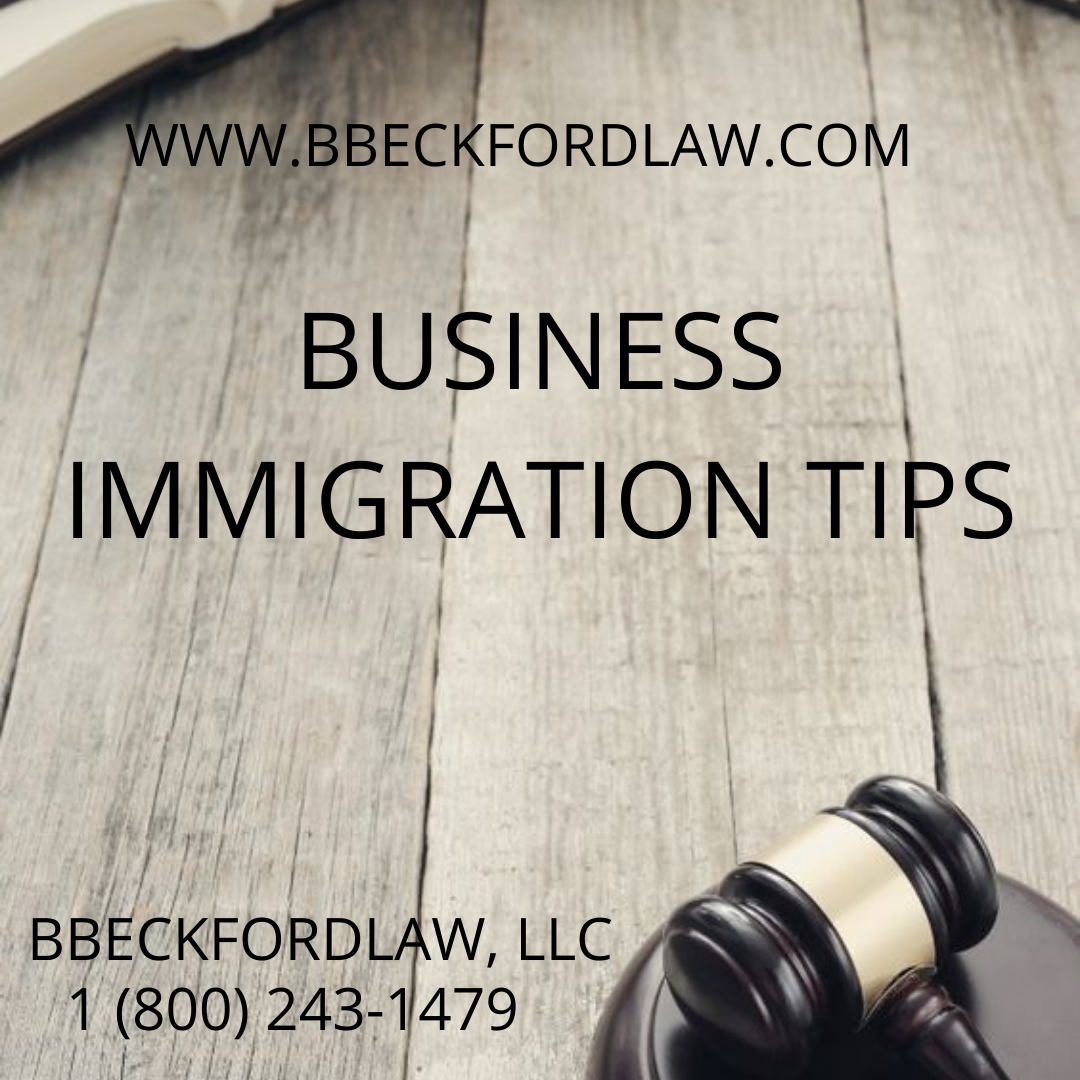 BUSINESS IMMIGRATION TIPS